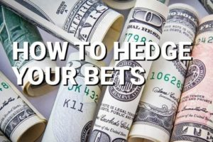 hedge betting